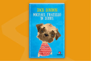 Novità: Michael fratello di Jarry di Jack London